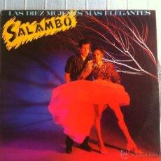Discos de vinilo: 12 MAXI-SALAMBO-LAS DIEZ MUJERES MAS ELEGANTES-PROMO. Lote 47256098