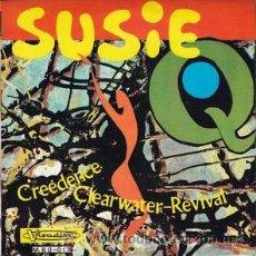 Discos de vinilo: CREEDENCE CLEARWATER REVIVAL: SUZIE Q - 7'' 45 RPM (VISADISC M.80-013, SPAIN, 1968). Lote 47262385