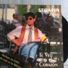Discos de vinilo: LP SERAFIN ZUBIRI-TE VEO CON EL CORAZON. Lote 47264779