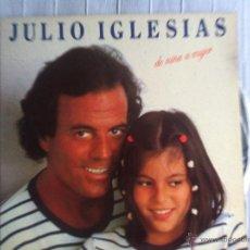 Discos de vinilo: LP JULIO IGLESIAS-DE NIÑA A MUJER. Lote 47264831