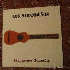 Discos de vinilo: LP DE VINILO DE LOS SABANDEÑOS - TITULO LLAMARME GUANCHE- ORIGINAL DEL 86- 10 TEMAS- ¡¡NUEVO¡¡. Lote 47269778