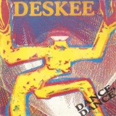 Discos de vinilo: VENDO SINGLE DE DESKEE (DANCE DANCE - RADIO MIX), AÑO 1990.. Lote 47271427
