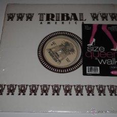 Discos de vinilo: SIZE QUEEN FEATURING PAUL ALEXANDER.WALK!.TRIBAL AMERICA.(IRS 1996).UK.. Lote 47272304
