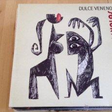 Discos de vinilo: LOS MANOLOS DULCE VENENO. Lote 47274677