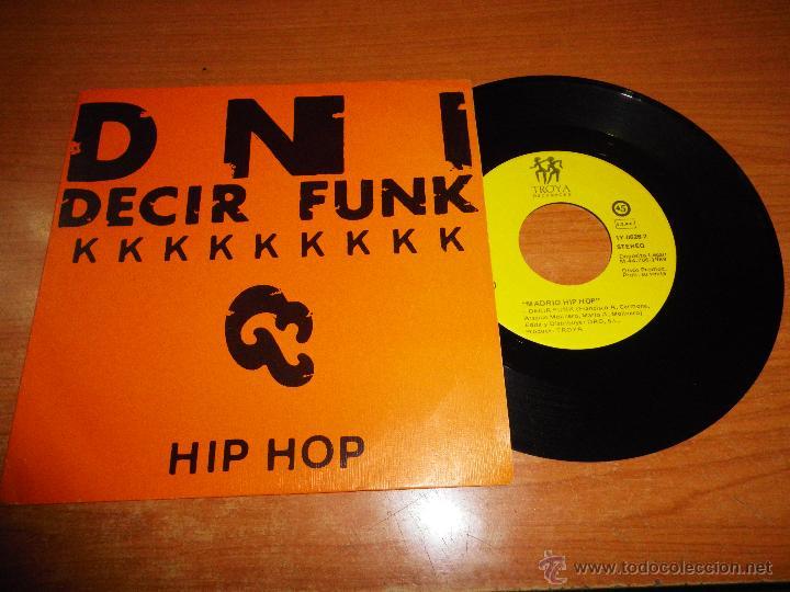 DNI DECIR FUNK / MAJOJU MADRID HIP HOP SINGLE VINILO PROMO 1989 CONTIENE 2 TEMAS (Música - Discos - Singles Vinilo - Rap / Hip Hop)