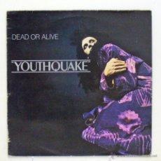 Disques de vinyle: YOUTHQUAKE - 'DEAD OR ALIVE' (LP VINILO. ORIGINAL). Lote 47281687