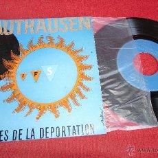 Discos de vinilo: MAUTHAUSEN - A TOUTES LES VICTIMES DE LA DEPORTATION - JUAN VILATO . Lote 47282097