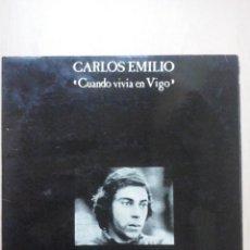 Discos de vinilo: CARLOS EMILIO - CUANDO SALI DE VIGO - FRANCESC BURRULL, JORDI CLUA, TUDURI..- FIRMADO POR EMILIO. Lote 47283146