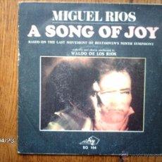 Discos de vinilo: MIGUEL RIOS - A SONG OF JOY + GRANADA - EDICIÓN FRANCESA . Lote 47283587