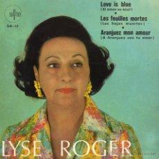 Discos de vinilo: LYSE ROGER, EP, ARANJUEZ MON AMOUR + 2, AÑO 1968. Lote 47306501