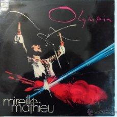 Discos de vinilo: *** MIREILLE MATHIEU - OLYMPIA - LP 1973 - MADE IN FRANCE - LEER DESCRIPCIÓN. Lote 47311318