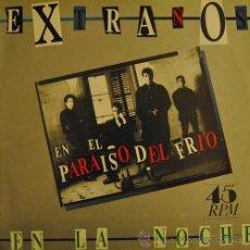 Discos de vinilo: EXTRAÑOS EN LA NOCHE EN EL PARAISO DEL FRIO - MAXI SINGLE MINI LP 6 CANCIONES. Lote 47313000
