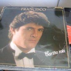 Discos de vinilo: FRANCISCO - CARIÑO MIO / LP POLYDOR DE 1982. Lote 47288775