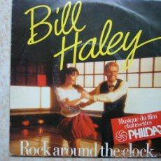 Discos de vinilo: BILL HALLEY - ROCK AROUND THE CLOCK. Lote 47321064