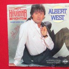 Discos de vinilo: ALBERT WEST - HOT HAVANNA NIGHTS. Lote 47321286