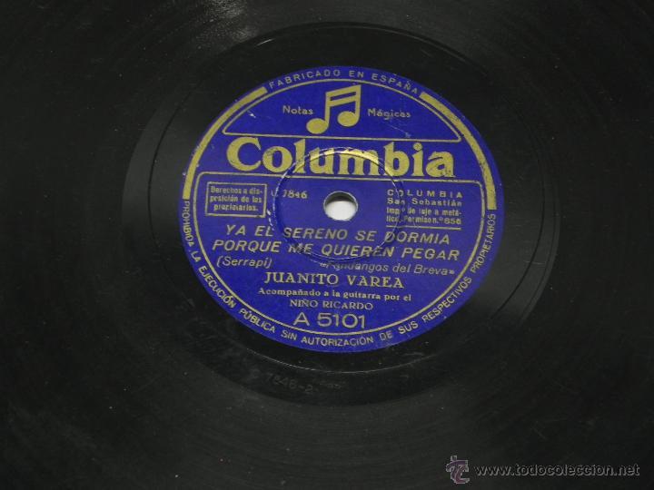 Discos de vinilo: DISCO DE PIZARRA JUANITO VAREA, ACOMPAÑADO A LA GUITARRA POR EL NIÑO RICARDO, YA EL SERENO SE DORMIA - Foto 3 - 47322132