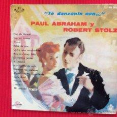 Discos de vinilo: TÉ DANZANTE CON PAUL ABRAHAM Y ROBERT STOLZ - FLOR DE HAWAI . Lote 47324812