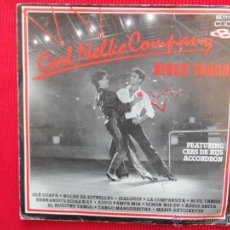 Discos de vinilo: CARL NELKE COMPANY - DISCO TANGO - OLÉ GUAPA. Lote 47335042