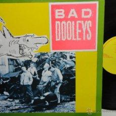 Discos de vinilo: BAD DOOLEYS - HOLLAND LP 1988 -PSYCHOBILLY- COMO NUEVO.. Lote 47335394