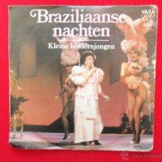 Discos de vinilo: BRAZILIAANSE NACHTEN - KLEINE HERDERSJONGEN . Lote 47335490