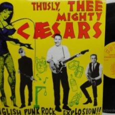 Discos de vinilo: THEE MIGHTY CAESARS- ENGLISH PUNK-ROCK EXPLOSION- USA LP 1988 -GARAGE,ROCK PUNK - COMO NUEVO.. Lote 47342592