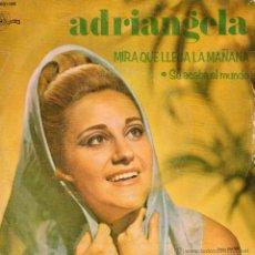 Discos de vinilo: ADRIANGELA, SG, MIRA QUE LLEGA LA MAÑANA + 1, AÑO 1969. Lote 47343380
