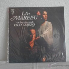 Discos de vinilo: LA MARELU CON LA GUITARRA DE PACO CEPERO. Lote 47352565