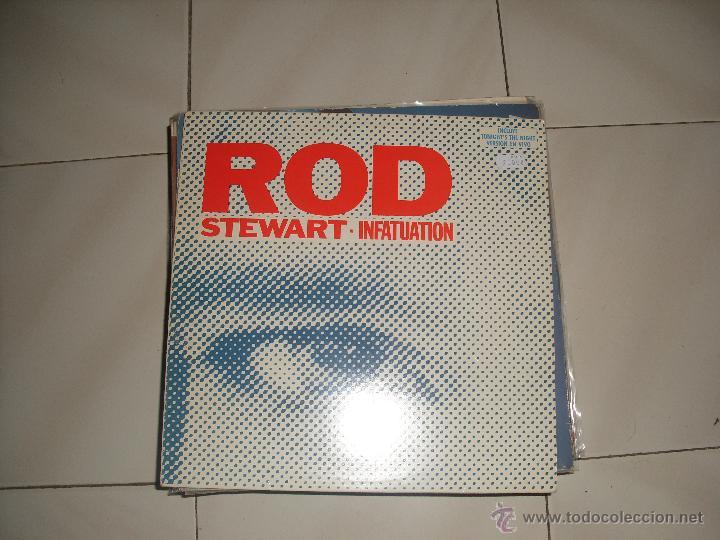 MAXI ROD STEWART.INFATUATION. (Música - Discos de Vinilo - Maxi Singles - Pop - Rock Extranjero de los 70)