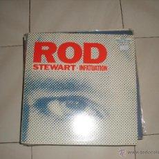 Discos de vinilo: MAXI ROD STEWART.INFATUATION.. Lote 43029544