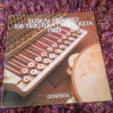 Disques de vinyle: DISCO VINILO LP EUSKAL HERRIKO XIII 13 TRIKITIXA TXAPELKETA 1985 DONOSTIA. Lote 47362285
