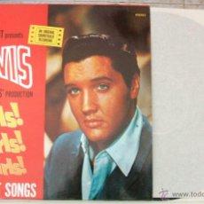 Discos de vinilo: ELVIS PRESLEY // GIRLS GIRLS GIRLS - LP EX-EX REEDICIÓN ALEMANA 1983 ***PRECIOSO, MIRAS LAS FOTOS***. Lote 47365428