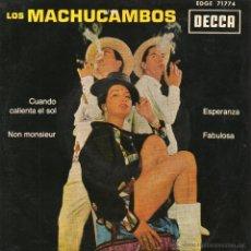 Discos de vinilo: MACHUCAMBOS, EP, CUANDO CALIENTA EL SOL + 3, AÑO 1963. Lote 47378726