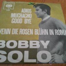 Discos de vinilo: BOBBY SLO-ADIOS MUCHACHO GOOD BYE-SINGLE-CBS 1.474 -2200 501. Lote 66445735