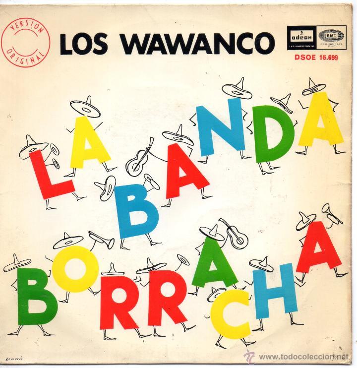 WAWANCO, LOS, EP, LA BANDA BORRACHA + 3, AÑO 1966 (Música - Discos de Vinilo - EPs - Grupos y Solistas de latinoamérica)