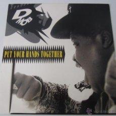 Discos de vinilo: D MOB - PUT YOUR HANDS TOGETHER (2 VERSIONES) MAXI SINGLE 1989 UK. Lote 47391053