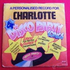 Discos de vinilo: A PERSONALISED RECORD FOR CHARLOTTE - BIRTHDAY TIME. Lote 47399593