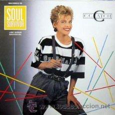 Discos de vinilo: C. C. CATCH - SOUL SURVIVOR. Lote 47400938
