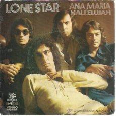 Discos de vinilo: LONE STAR SG UNIC EKIPO 1972 PROMOCIONAL ANA MARIA / HALLELUJAH . Lote 47403650