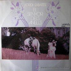 Discos de vinilo: JORDI SABATES. EL SENYOR DELS ANELLS. LP EDIGSA 1974. PERFECTO ESTADO.. Lote 47404074