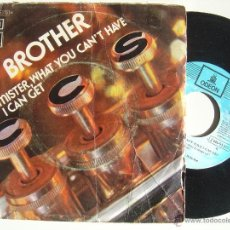 Discos de vinilo: S.S.C*BROTHER / MISTER WHAT YOU CAN´T HAVE I CAN GET*45 ODEON 1972. Lote 47410959