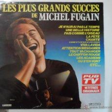 Discos de vinilo: *** MICHEL FUGAIN - LES PLUS GRANDS SUCCES DE MICHEL FUGAIN - LP 1989 - LEER DESCRIPCIÓN. Lote 47413212