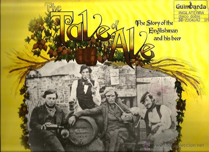 DOBLE LP THE TALE OF ALE ( LA HISTORIA DE LA CERVEZA ) EL INGLES Y SU CERVEZA (Música - Discos - LP Vinilo - Country y Folk)