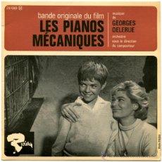 Discos de vinilo: GEORGE DELERUE - LES PIANOS MÉCANIQUES (BANDA ORIGINALE DU FILM) - EP FRANCE 1966 - RIVIERA 231088. Lote 47415731