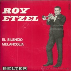 Discos de vinilo: ROY ETZEL SINGLE SELLO BELTER AÑO 1965. Lote 47419427