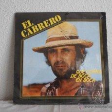 Discos de vinilo: EL CABRERO-LP QUE CORRA DE BOCA EN BOCA. Lote 47421264