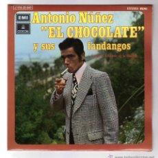 Discos de vinilo: ANTONIO NUÑEZ ( EL CHOCOLATE ).EP.EMI-ODEON.AÑO 1972. Lote 47425624