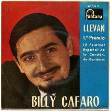 Discos de vinilo: BILLY CAFARO - LLEVAN (1ER PREMIO EN BENIDORM) - EP SPAIN 1962 - FONTANA 467 733 TE. Lote 47429914