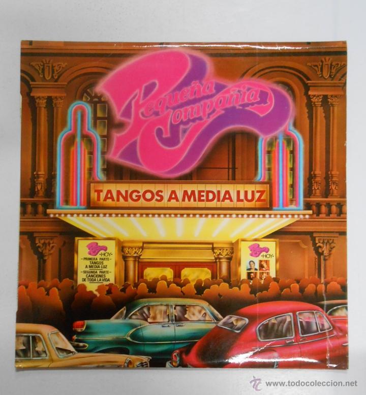 LA PEQUEÑA COMPAÑIA TANGOS A MEDIA LUZ LP. TDKDA6 (Música - Discos - LP Vinilo - Grupos Españoles de los 70 y 80)