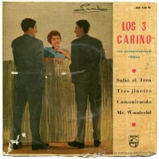 Discos de vinilo - LOS 3 CARINO -SALIÓ EL TREN - EP SPAIN 1963 - PHILIPS 430 922 PE - 47431884