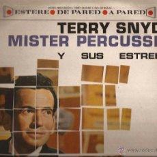 Discos de vinilo: LP-TERRY SNYDER MISTER PERCUSSION-HISPAVOX UA 06114-SPAIN 1962-EASY LISTENING. Lote 47435844